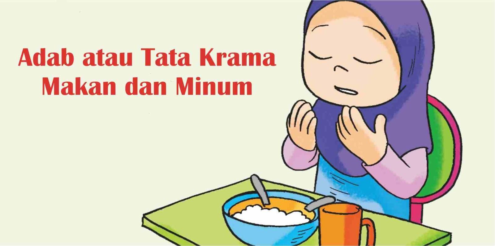 Adab Atau Tata Krama Makan Dan Minum Dalam Islam Doa
