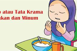 Adab Atau Tata Krama Makan Dan Minum Dalam Islam