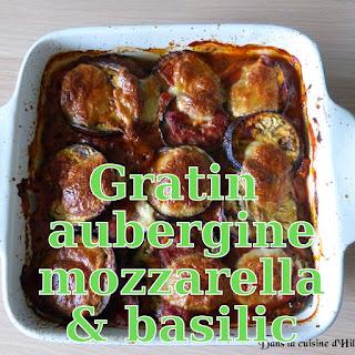 http://danslacuisinedhilary.blogspot.fr/2014/08/gratin-laubergine-la-mozzarella-et-au.html