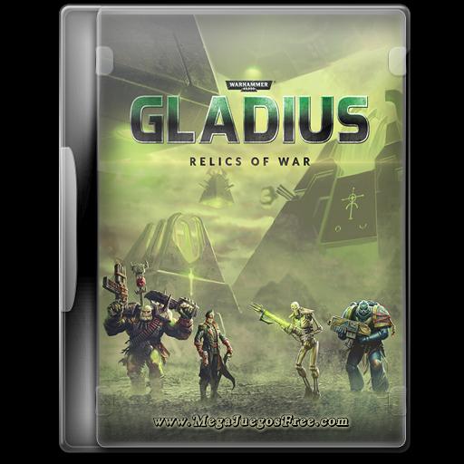 Warhammer 40000 Gladius Relics of War Full Español