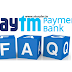 Paytm Bank [PPBL] FAQ