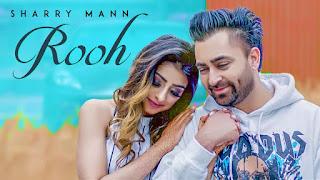 Rooh Lyrics | Sharry Maan