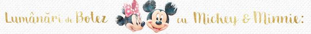 lumanari botez Mickey