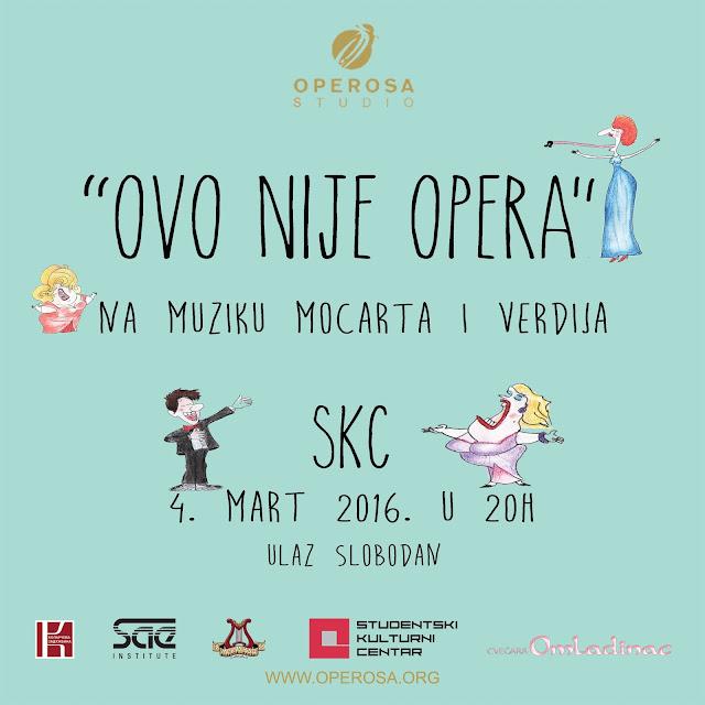 """""""Ovo nije opera"""""""