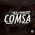 MPNAIJA MUSIC:Del B & Harrysong – Comsa