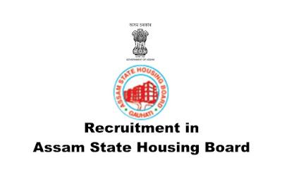 AE/ JE/ Junior Assistant/ Mandal Recruitment in Assam State Housing Board. Apply Online. Last Date: 15.03.2019