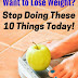 10 Mistakes Most People Make Trying to Lose Weight
