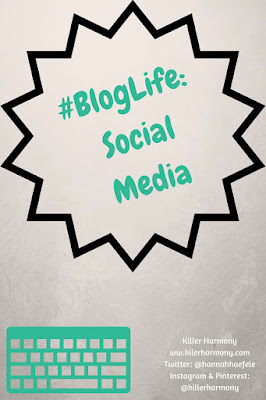 Killer Harmony | #BlogLife: Social Media Mayhem | My thoughts on different social media platforms as a blogger.