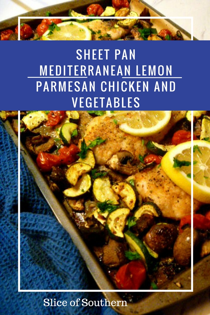 Lemon Parmesan Chicken slice of southern: sheet pan mediterranean lemon parmesan chicken