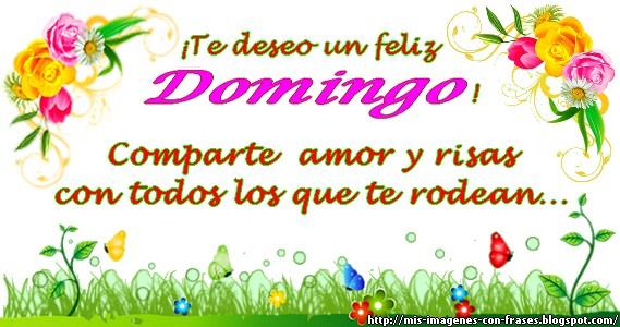Imagenes Con Frases Para El Dia Domingo Mis Imagenes Con Frases