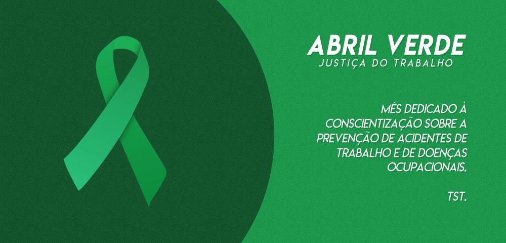 Abril Verde: Justiça do Trabalho inicia ações de conscientização