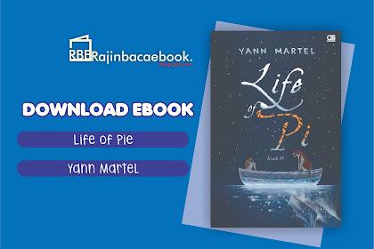 Download Ebook Yann Martel - Life Of Pie :Kisah Pi Pdf