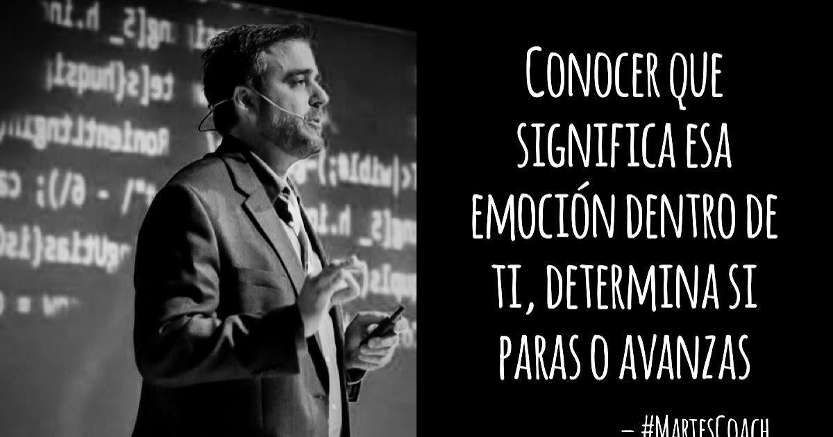 #Frase Conocer que significa esa emoción dentro de ti, determina si paras o avanzas