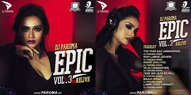 EPIC VOL.3 (RELIVE) – DJ PAROMA