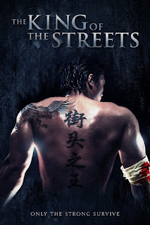 Sinopsis Film The King of the Streets (2012)
