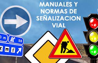Manuales y normas de señalización vial