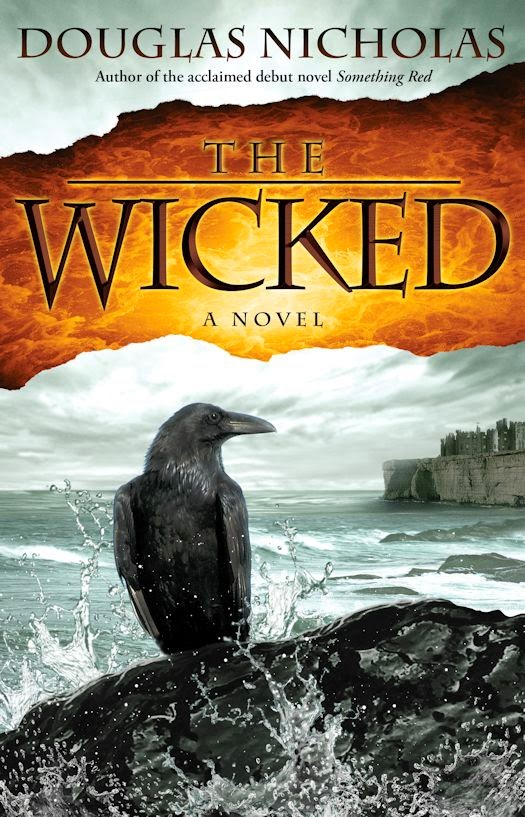 Interview with Douglas Nicholas, author of Something Red and The Wicked - March 27, 2014