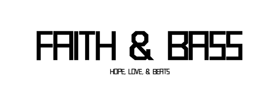 Faith & Bass