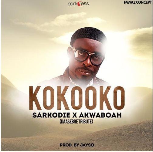 Sarkodie ft Akwaboah - Kokooko (Daasebre Gyamenah Tribute)