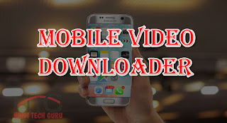Mobile Video Downloader