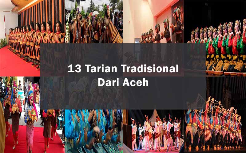 Inilah 13 Tarian Tradisional Dari Aceh (Nanggroe Aceh Darussalam)