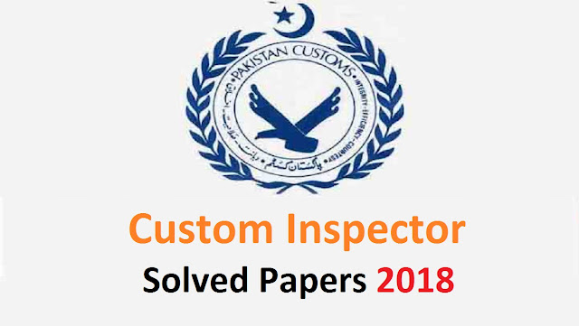 Custom Officer past papers, fpsc past papers 2018