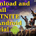 Download And Install Fortnite official On Android (2018)