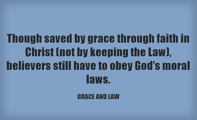 Live by grace not under the law of what