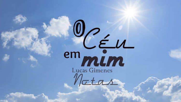 O céu em mim - Lucas Gimenes - Cifra melódica