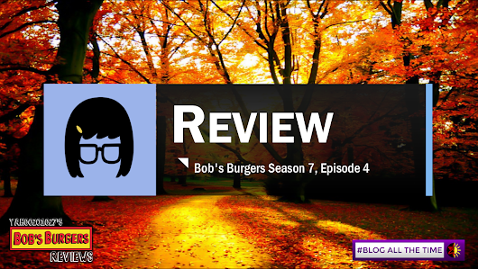 "Bob's Burgers Season 7, Episode 4 Review - Taking ""I'm so hungry, I could eat a horse"" to a new turn. 
