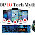 Top 10 Tech Myths || Tech world
