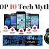 Top 10 Tech Myths    Tech world