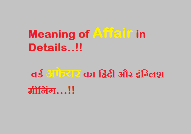 Meaning of Affair in Details