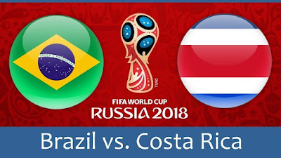 Live Streaming Brazil vs Costa Rica Piala Dunia 22.6.2018