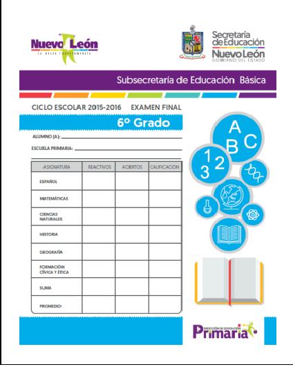 Exámenes de 1° a 6° Quinto Bloque - Subsecretaría de Educación Básica N.L