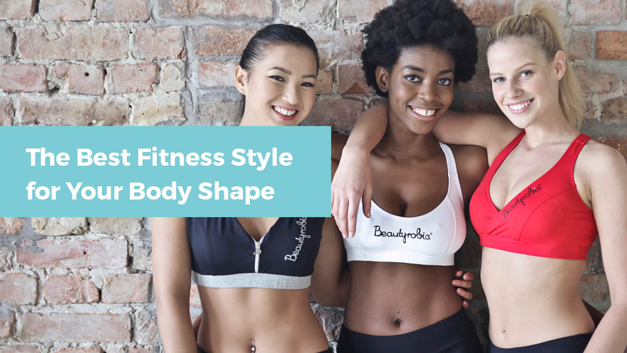 The Best Fitness Style for Your Body Shape - Tipsmonk