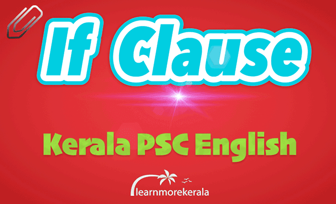 if clause Kerala psc english