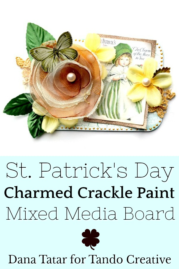 Green Crackle Paint Mixed Media Board with Yellow Green and Gold Flowers for St. Patrick's Day