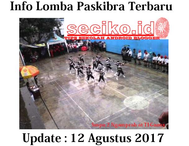 Info Lomba Paskibra Terbaru [Update 12 Agustus 2017] Tingkat SD / SMP / SMA / PURNA