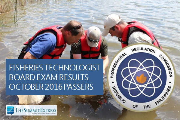 October 2016 Fisheries Technologist board exam results