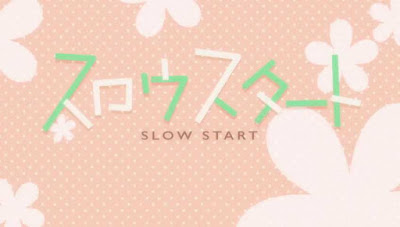 Slow Start Episode 1 - 12 Subtitle Indonesia Batch