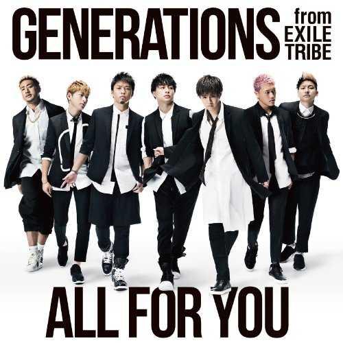 [Single] GENERATIONS – ALL FOR YOU (2015.09.16/MP3/RAR)