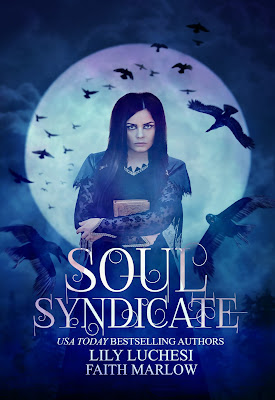 Cover of SOUL SYNDICATE by Lily Luchesi and Faith Marlow