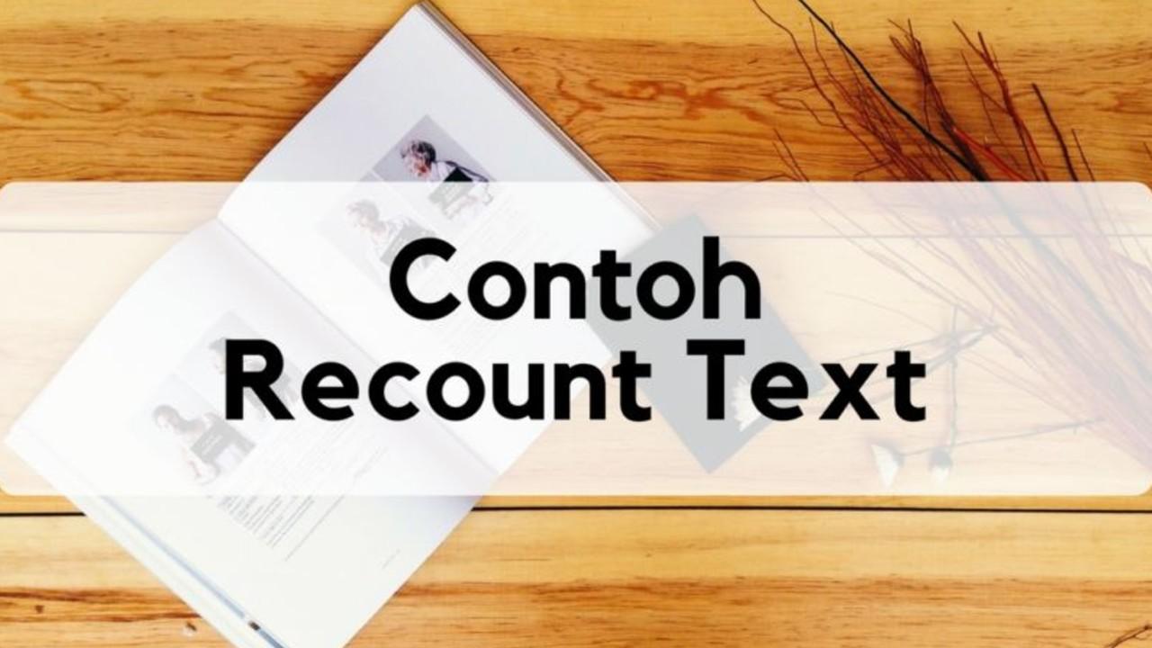 contoh recount text