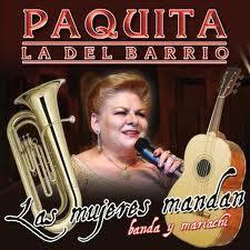 Paquita la del barrio - Las mujeres mandan (2008)