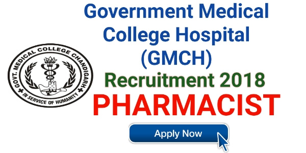 gmch recruitment 2018,gmch chandigarh recruitment 2018,gmch recruitment,pharmacist,gmch group c recruitment 2018,apply online gmch recruitment 2018,gmch vacancy,gmch