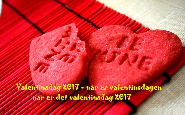Valentinsdag 2017 - når er valentinsdagen