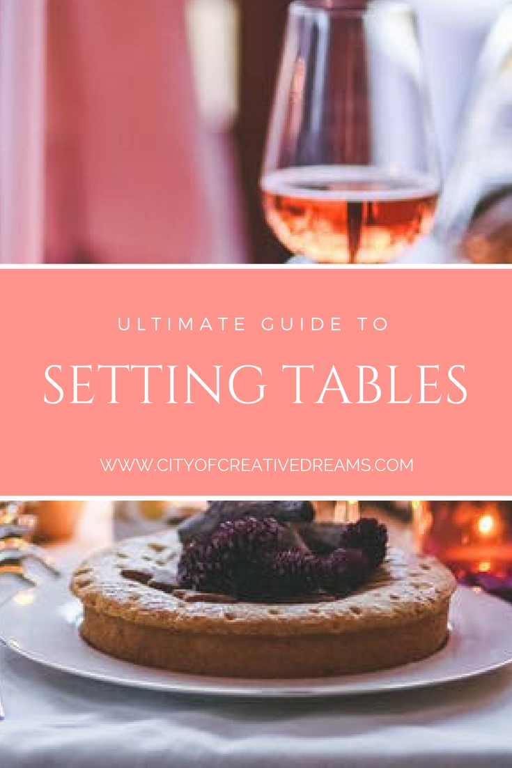 Ultimate Guide to Setting Tables | City of Creative Dreams