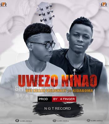 Download Audio   Dee Killer Delishazy Ft. Kidaboma - Uwezo Ninao
