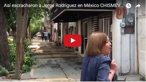Así escracharon a Jorge Rodriguez en México